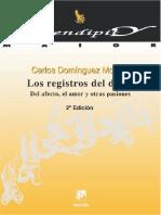 Los registros del deseo_ Del afecto, el amor y otras pasiones (2a. ed.) - Carlos DOMÍNGUEZ (1)