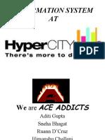 Hypercity Ace Addicts