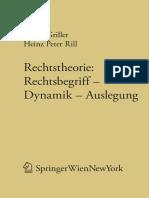 (Forschungen aus Staat und Recht 136) Heinz Peter Rill (auth.), Univ.-Prof. Dr. Stefan Griller, Univ.-Prof. Dr. Heinz Peter Rill (eds.)-Rechtstheorie_ Rechtsbegriff — Dynamik — Auslegung-Springer Vien.pdf