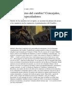 El Urbanismo Del Cambio. Concejales, Policías y Especuladores