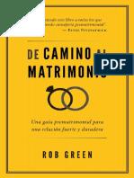 Rob GREEN, Rob (2018). De camino al matrimonio. Una guía prematrimonial para una relación fuerte y duradera. Poiema Publicaciones