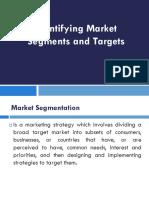Identifying Market  Segmets and Targets