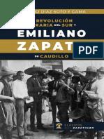 LA REVOLUCION AGRARIA DEL SUR Y EMILIANO ZAPATA SU CAUDILLO