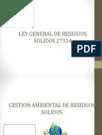 LEY GENERAL DE RESIDUOS SOLIDOS 27314 exp.pptx