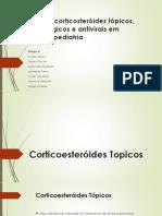 Antivirais, antifúngicos topicos