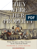 Stephanie E. Jones-Rogers - They Were Her Property_ White Women As Slave Owners in the American South (2019, Yale University Press).pdf