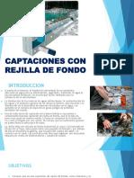 CAPTACIONES CON REJILLA DE FONDO.pptx