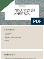 Adyuvantes en anestesia 2 [Autoguardado].pptx