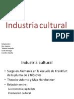 Industria cultural ppt