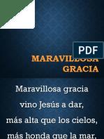 503 MARAVILLOSA GRACIA VINO JESUS A DAR.ppt