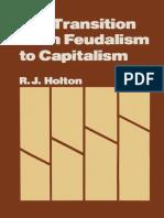 [R._J._Holton_(auth.)]_The_Transition_from_Feudali(z-lib.org).pdf