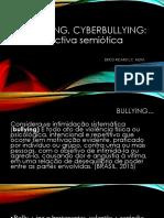 Bullying, Cyberbullying e a perspectiva da Semiótica