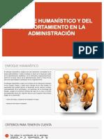 ENFOQUE HUMANÍSTICO Y DEL COMPORTAMIENTO EN LA ADMINISTRACIÓN.pptx