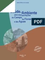 Saude e Ambiente para as Populacoes do Campo Floresta e Águas
