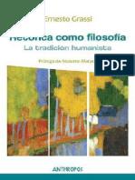 Grassi Ernesto Retoìrica como filosofiìa. La tradicioìn humanista (1)