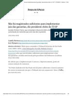 Não há magistrados suficientes para implementar juiz das garantias, diz presidente eleito do TJ-SP - 27_12_2019 - Cotidiano - Folha