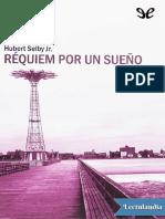 Requiem por un sueno - Hubert Selby Jr.pdf