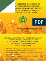 08 Bagaimana Dinamika Historis, Dan Urgensi Wawasan Nusantara Sebagai Konsepsi Dan Pandangan Kolektif Kebangsaan Indonesia Dalam Konteks Pergaulan Dunia