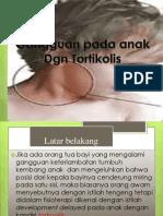 PLF TORTITOLIS PADA ANAK
