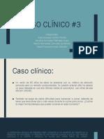 Caso clínico #3.pptx