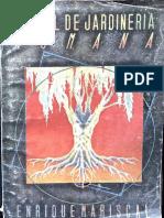 Manual de Jardinería Humana. Enrique Mariscal. 1990.