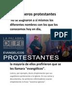 Los primeros protestantes no se asignaron a sí mismos los diferentes nombres con los que los conocemos hoy en día.pdf