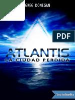 Atlantis, la ciudad perdida - Greg Donegan.pdf