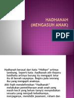 HADHANAH (MENGASUH ANAK)