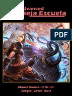 Advanced Vieja Escuela