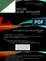 NACIMIENTO DEL Psicoanálisis - ENCUADRE