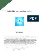 Aplicatiile rezonantei mecanice