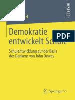 Demokratie entwickelt Schule_ Schulentwicklung auf der Basis des Denkens von John Dewey
