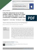 Using Three Dimensional Porous Internal Titanium Scaffold or Allogenic Bone Scaffold for Tissue Engineering Condyle as a Novel Reconstruction of Mandibular Condylar Defects