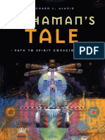 Richard L. Alaniz - A Shaman's Tale - Path to Spirit Consciousness.pdf