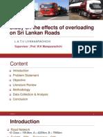 Study on the Effects of Overloading on Sri Lankan Roads - L.a.T.U Liyanaarachchi