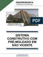 Sistema Construtivo Com Pré-Moldado Em São Vicente