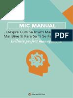 eBook Mic Manual Despre Cum Sa Inveti Mai Repede Mai Bine Si Fara Sa Ti Se Faca Greata. Inclusiv Project Management