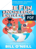 The Fun Knowledge Encyclopedia Volume 2  The Crazy Stories Behind the World s Most Interesting Facts (Trivia Bill s General Knowledge) Bill O Neill LAK Publishing ( PDFDrive.com )