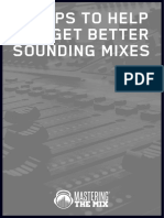 60 tips to Help You Get Better Sounding Mixes - Mastering The Mix.pdf