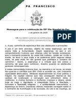 Papa Francisco 20191208 Mensagem para o 53º Dia Mundial da Paz 2020