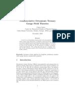 Nonassociative Octonionic Ternary Gauge Field Theories