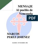 MENSAJE AL PUEBLO DE VENEZUELA - de Marcos Pérez Jiménez