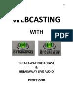 Webcasting with Breakaway - Setup guide v1.3