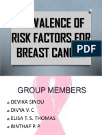 PREVALENCE OF RISK FACTORS FOR BREAST CANCER
