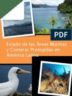 Estado de las Áreas Marinas y Costeras Protegidas en América Latina