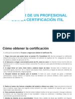 PERFIL DE UN PROFESIONAL CON LA CERTIFICACIÓN ITIL