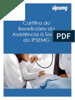 cartilha_do_beneficiario_da_assistencia_a_saude_do_ipsemg__out_2013