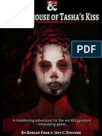 Mad house of Tasha's kiss