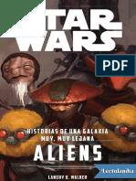 Aliens Historias de una galaxia muy muy lejana - Landry Q Walker