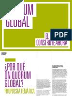 Quorum Global Los temas Dossier